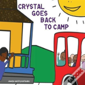 Crystal Goes Back To Camp