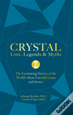 Crystal Lore, Legends & Myths