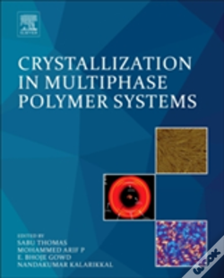 Wook.pt - Crystallization In Multiphase Polymer Systems