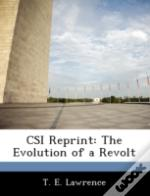 Csi Reprint: The Evolution Of A Revolt