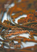 Cultivating Creativity In Methodology And Research