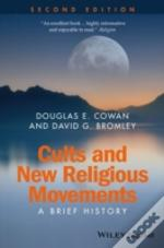 Cults & New Religious Movements 2nd Edit
