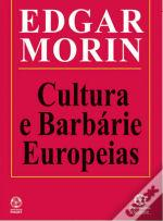 Cultura e Barbárie Europeias