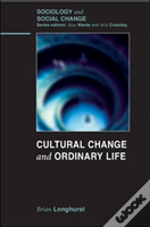 Cultural Change And Ordinary Life