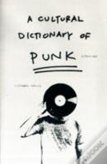 Cultural Dictionary Of Punk