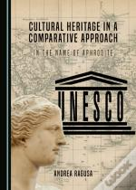 Cultural Heritage In A Comparative Approach