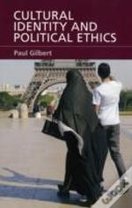 Cultural Identity & Political Ethics