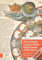 Cultural Legacy Of The Royal Game Of The Goose