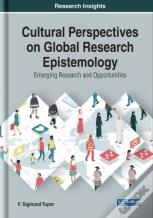 Cultural Perspectives On Global Research Epistemology