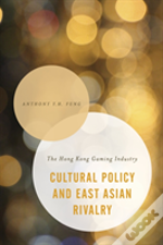 Cultural Policy Amp East Asian Rcb