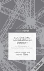 Culture And Immigration In Context
