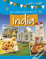 Culture And Recipes Of India The