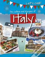 Culture And Recipes Of Italy The