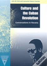 Culture And The Cuban Revolution