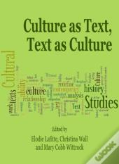Culture As Text, Text As Culture