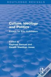 Culture, Ideology And Politics (Routledge Revivals)