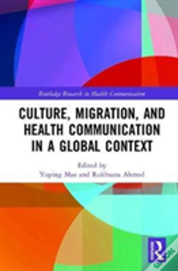 Wook.pt - Culture, Migration, And Health Communication In A Global Context