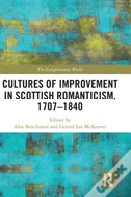 Cultures Of Improvement In Scottish Romanticism, 1707-1840
