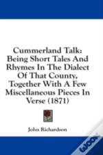 Cummerland Talk: Being Short Tales And R
