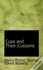 Cups And Their Customs