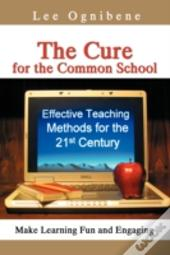 Cure For The Common School