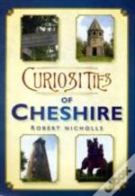 Curiosities Of Cheshire
