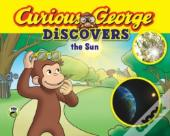 Curious George Discovers The Sun (Science Storybook)