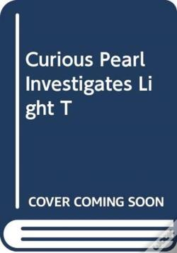 Wook.pt - Curious Pearl Investigates Light T