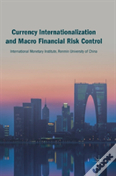 Currency Internationalization And Macro Financial Risk Control