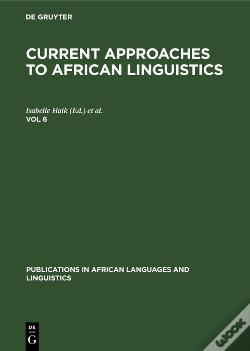 Wook.pt - Current Approaches To African Linguistics. Vol 6