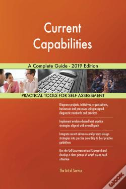 Wook.pt - Current Capabilities A Complete Guide - 2019 Edition