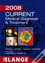 Current Medical Diagnosis & Treatment 2008