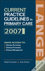 Current Practice Guidelines in Primary Care 2007