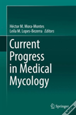 Wook.pt - Current Progress In Medical Mycology