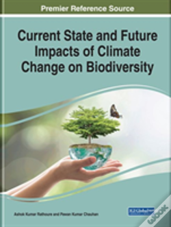 Wook.pt - Current State And Future Impacts Of Climate Change On Biodiversity