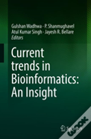 Current Trends In Bioinformatics: An Insight