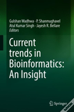 Wook.pt - Current Trends In Bioinformatics: An Insight