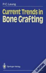 Current Trends In Bone Grafting