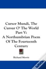 Cursor Mundi, The Cursur O' The World Pa