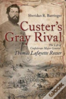 Custer'S Gray Rival
