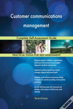 Wook.pt - Customer Communications Management Complete Self-Assessment Guide