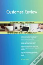 Customer Review A Complete Guide - 2020 Edition