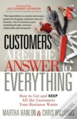 Customers Are The Answer To Everything