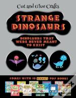 Cut And Glue Crafts (Strange Dinosaurs - Cut And Paste)