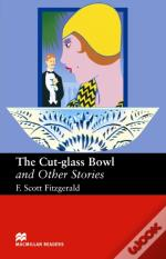 Cut-Glass Bowl And Other Stories