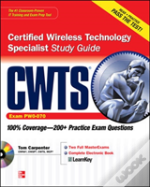 Cwts Certified Wireless Technology Specialist Study Guide(Exam Pw0-070)