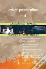 Cyber Penetration Test A Complete Guide - 2019 Edition