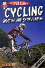 Cycling, Shooting And Showjumping