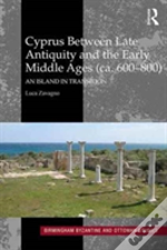 Cyprus Between Late Antiquity And The Early Middle Ages