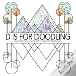 D Is For Doodling